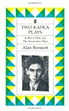 Two Kafka Plays, Alan Bennett, 0571147275