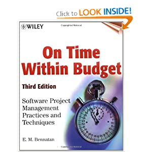 On Time Within Budget: Software Project Management Practices and Techniques, 3rd Edition