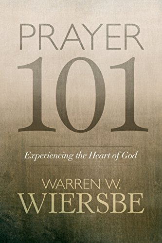 Prayer 101 by [Wiersbe, Warren W.]