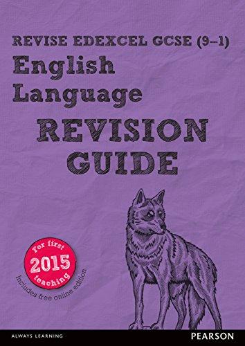 Revise Edexcel GCSE (9-1) English Language Revision Guide (REVISE Edexcel GCSE English 2015)