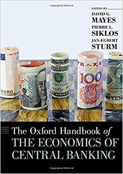 Oxford Handbook of the Economics of Central Banking