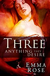 Three: Anything They Desire: The Complete Series
