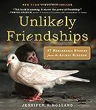 Unlikely Friendships, Jennifer S. Holland, 0761159134