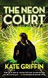 The Neon Court (Matthew Swift)