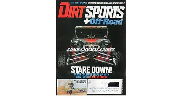 Dirt Sports+Off-Road Magazine December 2014 STARE DOWN: JASON