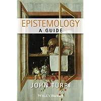 Epistemology: A Guide