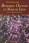 Botanique occitane et noms de lieux : Limousin, Marche, Périgord par Lavalade