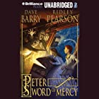Peter and the Sword of Mercy: The Starcatchers, Book 4 Audiobook by Dave Barry, Ridley Pearson Narrated by Jim Dale