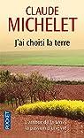 J'ai choisi la terre par Michelet