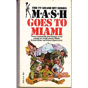 Mash Goes to Miami Richard Hooker and William E. Butterworth