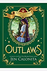 Outlaws (Royal Academy Rebels Book 2) Kindle Edition