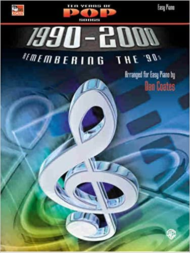 Download Ten Years of Pop Songs 1990-2000: Remembering the '90s (Dan Coates) PDF