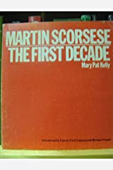 Martin Scorsese: The First Decade Paperback