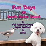 Fun Days at South Padre Island, Pat McGrath-Avery, Joyce Faulkner, 1937958485