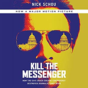 Kill the Messenger Audiobook