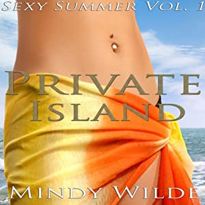 Private Island (Sexy Summer Vol. 1) Audiobook