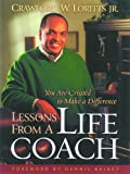 Lessons from a Life Coach, Crawford W. Loritts, 0802455263