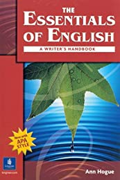 The Essentials of English: A Writer's Handbook (with APA Style)