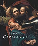 img - for Beyond Caravaggio book / textbook / text book