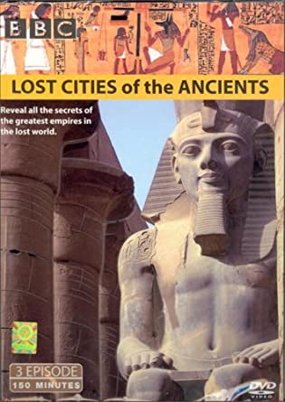Lost Cities Of The Ancients - Complete BBC Documentary Mini-series [IMPORT]