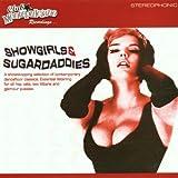 Showgirls and Sugardaddies