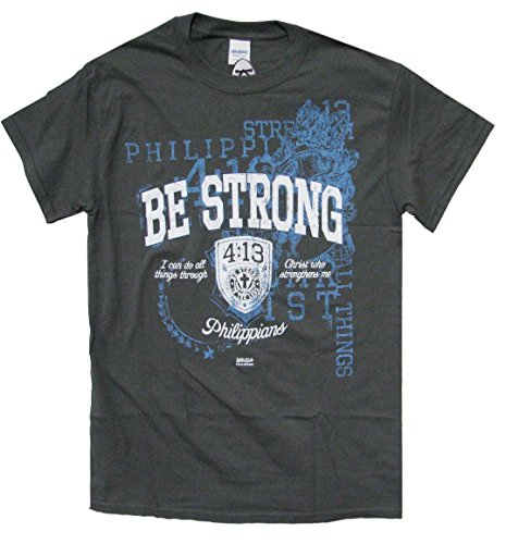 Christian T-Shirt Be Strong Phillipians 4:13-Charcoal-Large