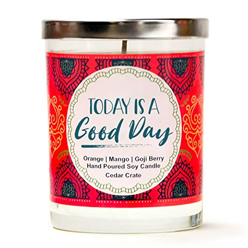 Today is a Good Day   Orange, Mango, Goji Berry   Luxury Scented Soy Candles  10 Oz. Jar Candle   Made in USA   Decorative Aromatherapy   Friendship Gifts for Women for Women ()