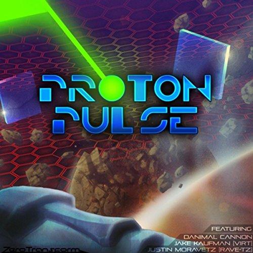 Proton Pulse [Explicit]