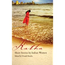 Katha: Short Stories by Indian Women (Short Stories by Women from Around the World)