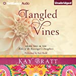 Tangled Vines: Tales of the Scavenger's Daughters, Book 2 | Kay Bratt