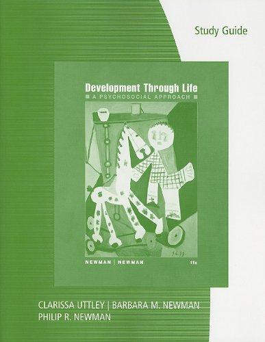 Study Guide for Newman/Newman's Development Through Life: A Psychosocial Approach, 11th
