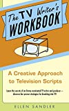 img - for The TV Writer's Workbook: A Creative Approach To Television Scripts book / textbook / text book