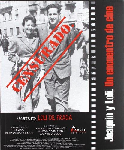 Descargar Libro Censurado Joaquin Y Loli - Un Encuentro De Cine Dolores Samper Sanchez