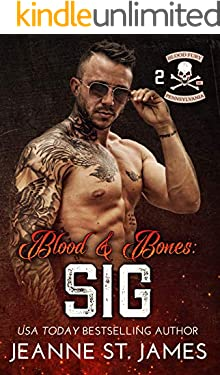 Blood & Bones: Sig (Blood Fury MC Book 2)