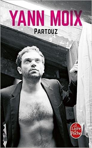 Amazon Fr Partouz Yann Moix Livres