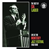 Best of Cal Tjader: Live at the Monterey Jazz Festival 1958-1980