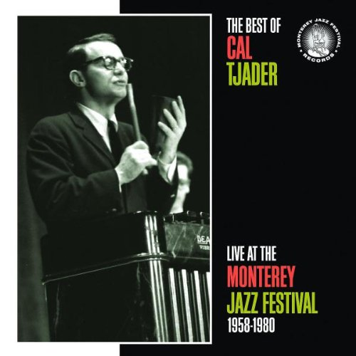 Best of Cal Tjader: Live at the Monterey Jazz Festival 1958-1980 by Concord