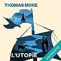 L'Utopie | Livre audio Auteur(s) : Thomas More Narrateur(s) : Bernard Bollet