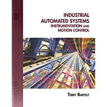 Industrial Automated Systems: Instrumentation and Motion Control (Book Only)