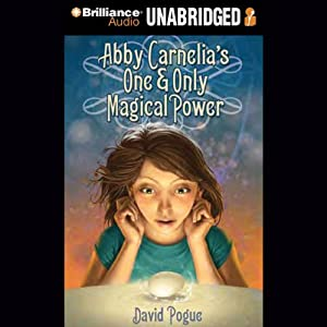 Abby Carnelia's One and Only Magical Power Audiobook