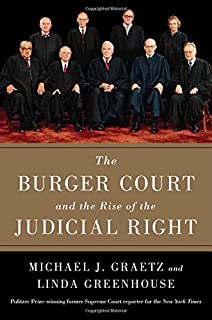 Book Cover: The Burger Court and the Rise of the Judicial Right