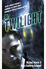 Mr. Twilight: A Novel Kindle Edition