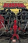 Deadpool - Marvel Now, tome 3 : Le Bon, la Brute et le Truand par Duggan