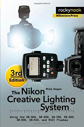 By Mike Hagen - The Nikon Creative Lighting System, 3rd Edition: Using the SB-500 (3rd Edition) (2015-06-14) [Paperback]