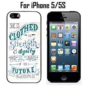 Christian Bible Verse Proverbs 31 25 Custom Case/ Cover/Skin *NEW* Case for Apple iPhone 5/5S - Black - Rubber Case Custom Protective Case , Design Case-ATT Verizon T-mobile Sprint ,Friendly Packaging - Slim Case