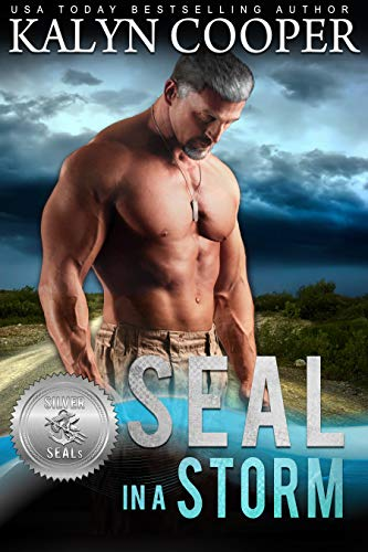 (SEAL in a Storm (Silver SEALs Book 5))