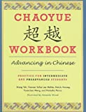 img - for Chaoyue Workbook: Advancing in Chinese: Practice for Intermediate and Preadvanced Students book / textbook / text book