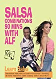 Salsa Combinations - 90 Mins With Alf [Import anglais]