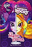 img - for My Little Pony: Equestria Girls: Rainbow Rocks: The Mane Event book / textbook / text book