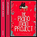The Piano Man Project Audiobook by Kat French Narrated by Josie Dunn